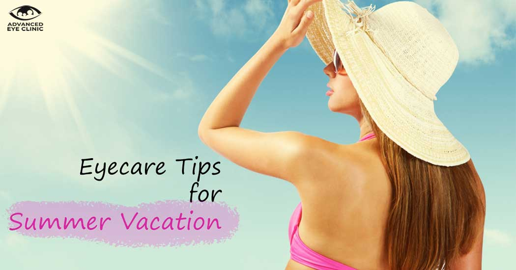 Top 4 Eyecare Tips for Summer Vacation